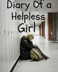 Diary Of a Helpless Girl
