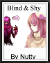 Blind And Shy