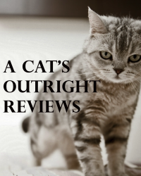 A Cat's Outright Reviews