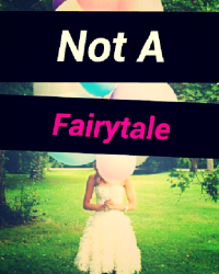 Not a Fairytale