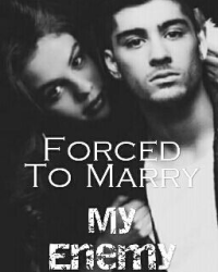 Forced To Marry My Enemy (ON HOLD)