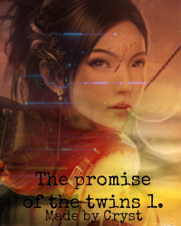 The promise of the twins.
