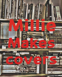Millie makes covers