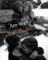 Are We Still Friends?
