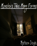 Monsters Take Many Forms