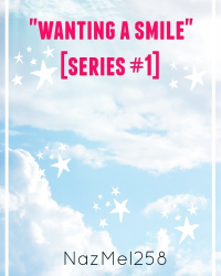 """wanting a smile"" [series #1]"