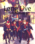 Long Live (Marauders: Year One)