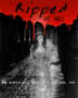 Ripped *Winner of the  Dia De los Muetros Competition* THIS IS NOT A FANFIC! IT IS ORIGINAL!