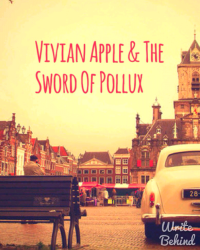 Vivian Apple & The Sword Of Pollux {Volume 1}