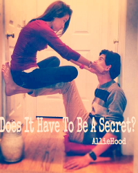 Does it have to be a secret?