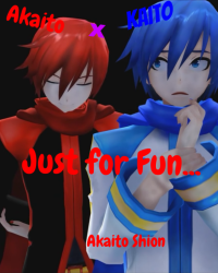 Just for Fun {Akaito x Kaito}