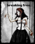 Breaking free. (Done)