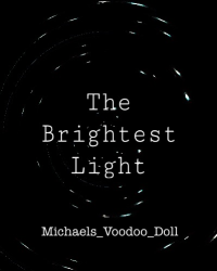 The Brightest Light One Shot