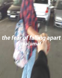 the fear of falling apart ; mgc