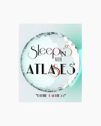 Sleeping With Atlases