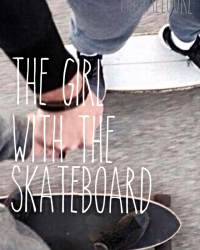 The girl with the skateboard