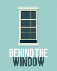 Behind the window