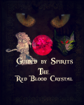 Guided by spirits bind 1 The red blood crystal
