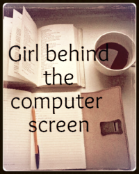 The girl behind the computer screen