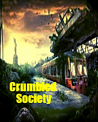 Crumbled Society