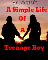 A Simple Life Of A Teenage Boy