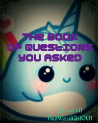 Book of Questions you Asked (Q and A)