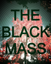 The Black Mass