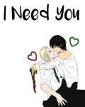 I Need You (DRARRY)