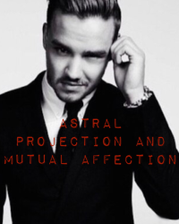 Astral projection and mutual affection