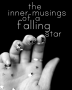 The Inner Musings Of A Falling Star