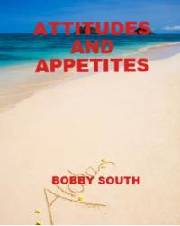 Attitudes and Appetites