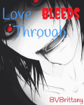 Love bleeds through