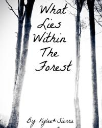 What Lies Within The Forest
