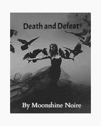Death and Defeat