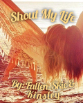Shout My Life