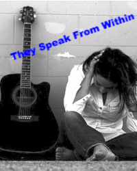 They Speak From Within