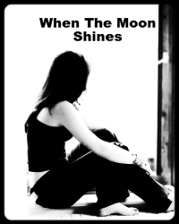 When The Moon Shines