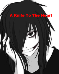 A Knife To The Heart