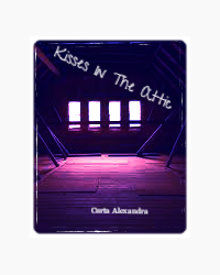Kisses in The Attic
