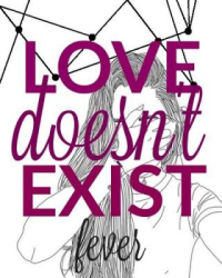 Love Doesn't Exist