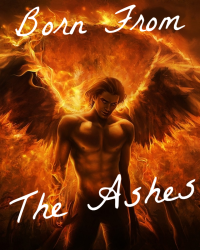 Born from the Ashes