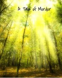 A Tale of Mordor