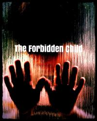 The Forbidden Child