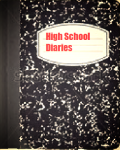 High School Diaries