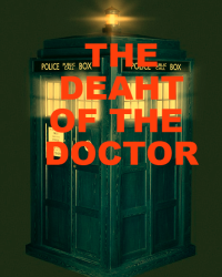 THE DEATH OF THE DOCTOR