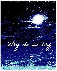 Why the rain makes me cry