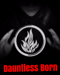 Dauntless Born