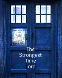 The Strongest Time Lord
