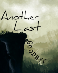 Another Last Goodbye [Screenplay]