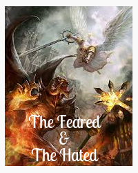 The Feared and The Hated